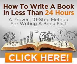 How-To-Write-A-Book-In-Less-Than-24-Hours-300x250-banner