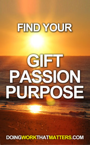 find your passion, meaning of life, the secret